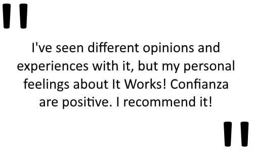 It Works Confianza Reviews